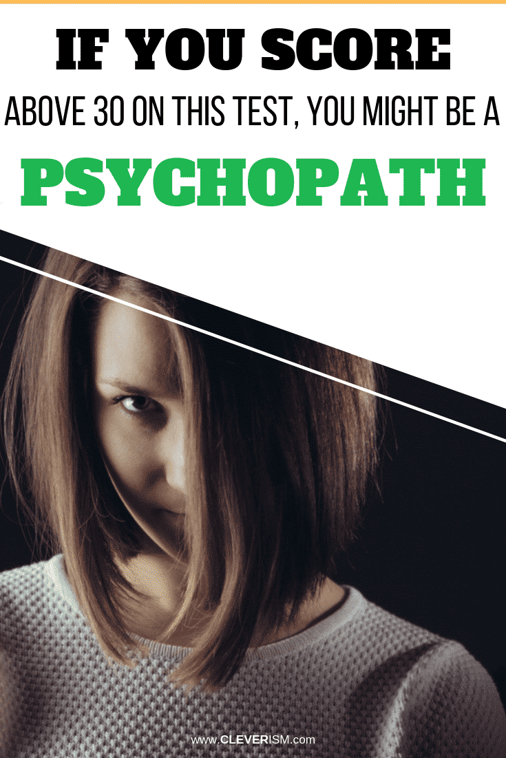 If You Score Above 30 on this Test, You Might be a Psychopath - #PsychopathTest #Cleverism