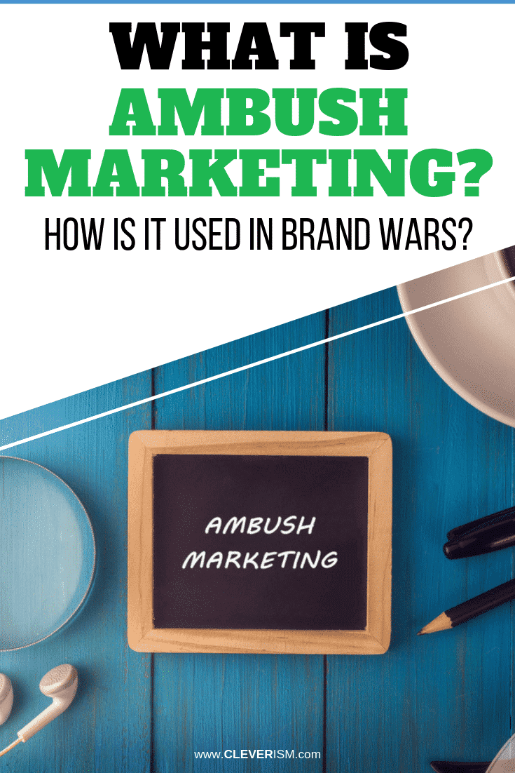 What is Ambush Marketing? How is It Used in Brand Wars? - #AmbushMarketing #Marketing #BrandWars #Cleverism