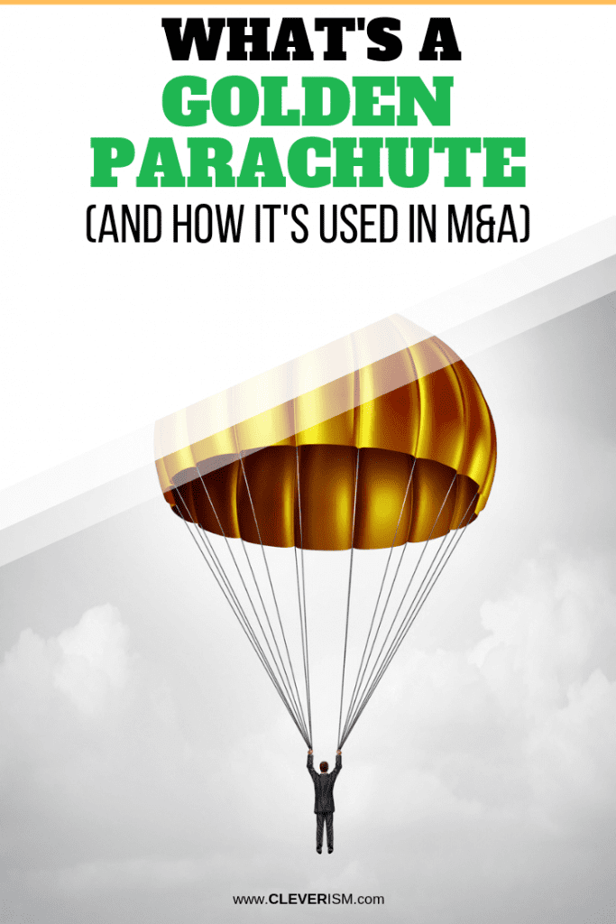What's a Golden Parachute (And How It's Used in M&A)