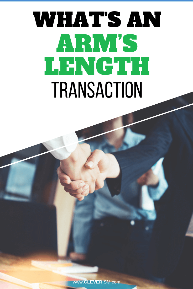 What's an Arm's Length Transaction - #ArmsLengthTransaction #Transaction #Cleverism