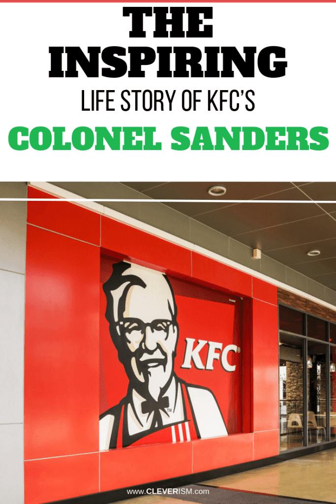 The Inspiring Life Story of KFC's Colonel Sanders