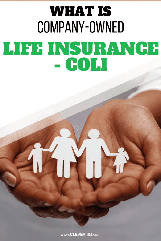 What is Company-Owned Life Insurance - COLI