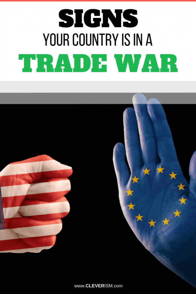 Signs Your Country is in a Trade War