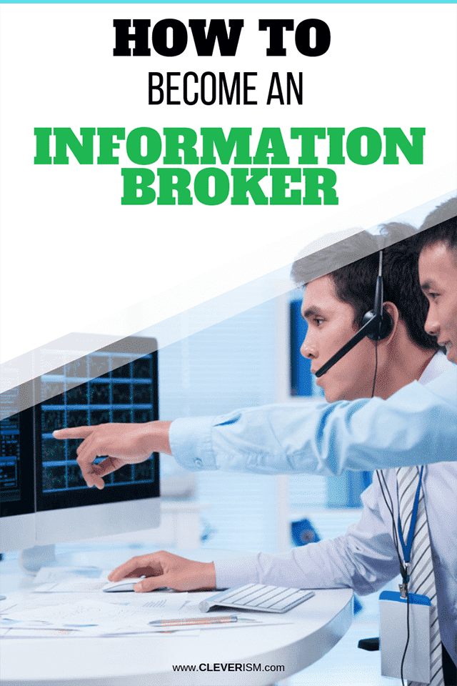 How to Become an Information Broker