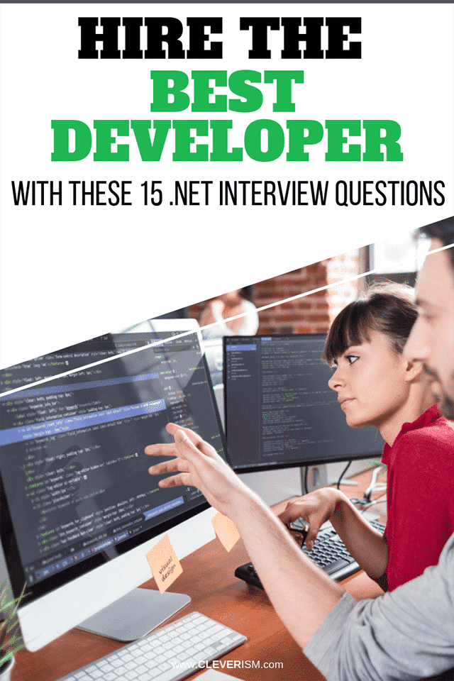 Hire the Best Developer With These 15 .NET Interview Questions