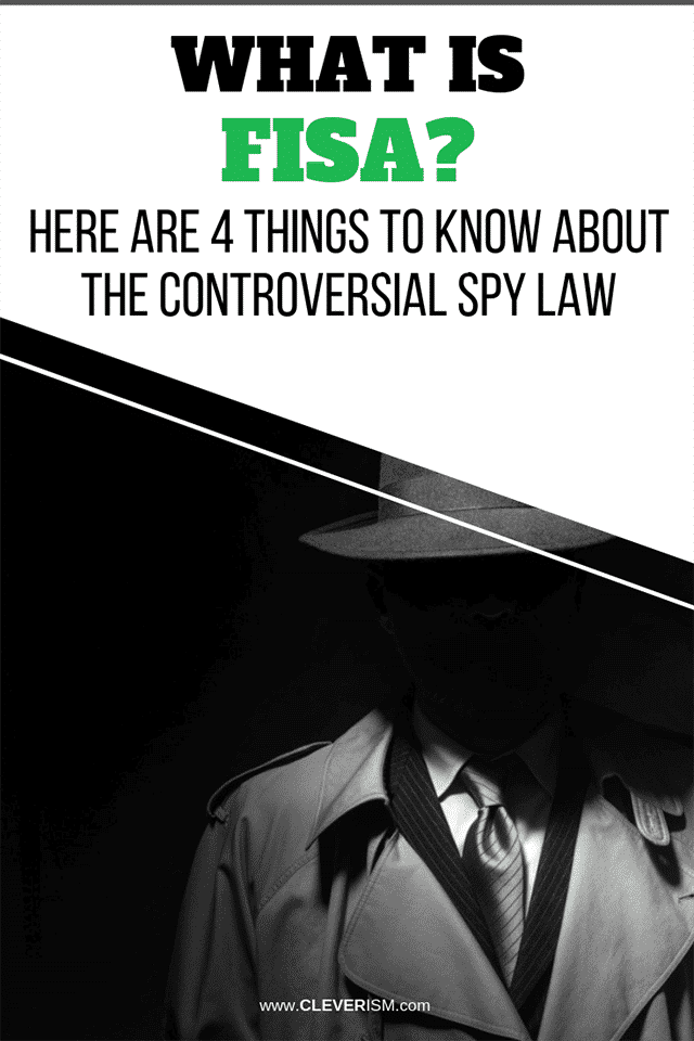 What is FISA? Here Are 4 Things to Know About the Controversial Spy Law