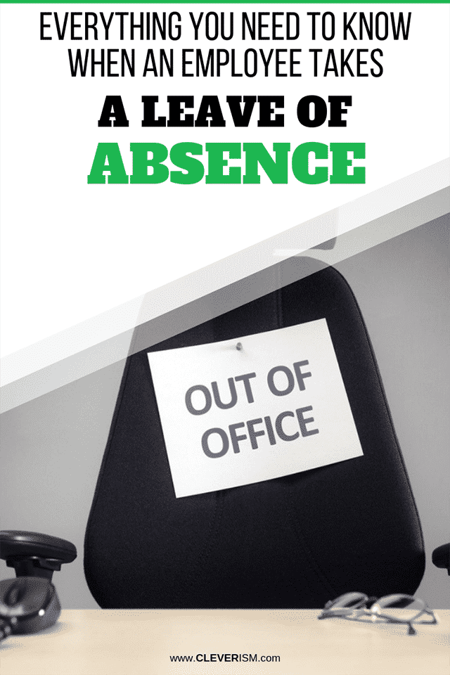Everything You Need to Know When an Employee Takes a Leave of Absence