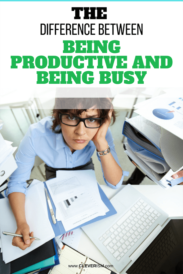 The Difference Between Being Productive and Being Busy