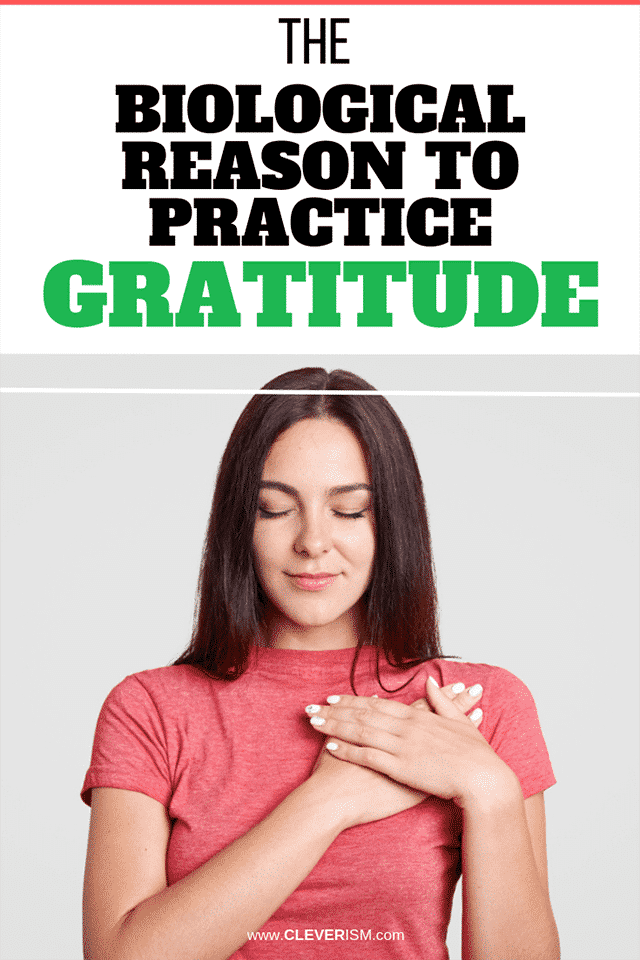 The Biological Reason to Practice Gratitude