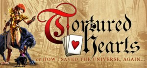 Tortured Hearts - Or How I Saved The Universe. Again Torrent Download