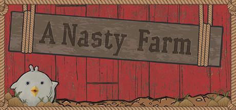 A Nasty Farm
