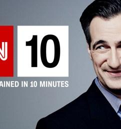 What is CNN 10? - CNN [ 900 x 1600 Pixel ]