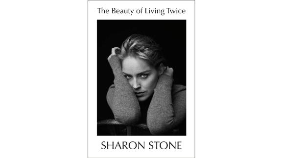 'The Beauty of Living Twice' by Sharon Stone