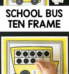 Printable School Bus Ten Frame Activity   Coffee Cups and Crayons [ 1140 x 700 Pixel ]