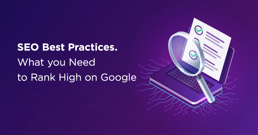 website positioning Finest Practices – Information to Skyrocket Your Google Rankings