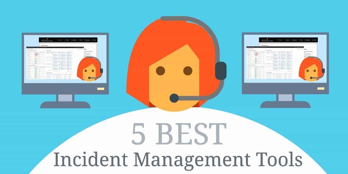 5 best incident management