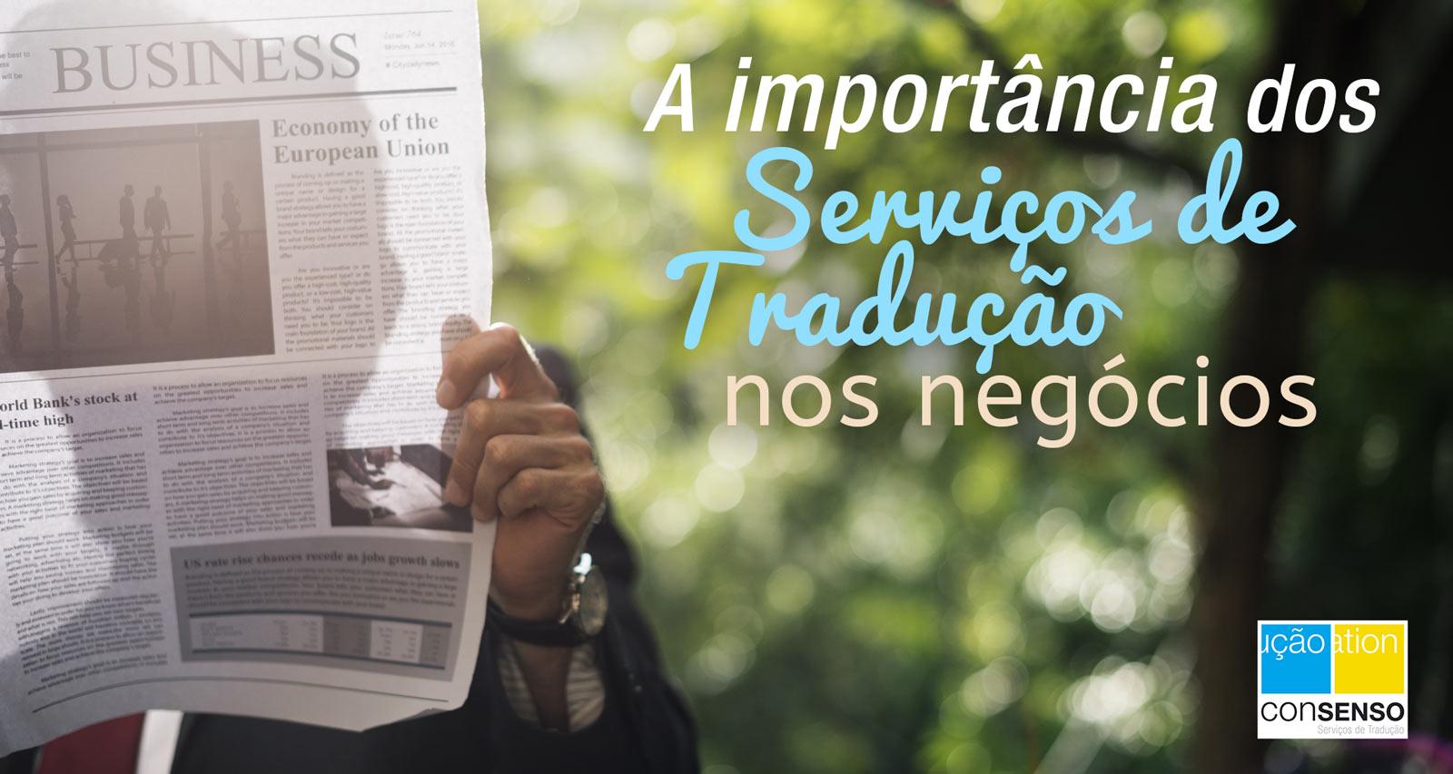 A importância dos serviços de tradução nos negócios - Consenso Global