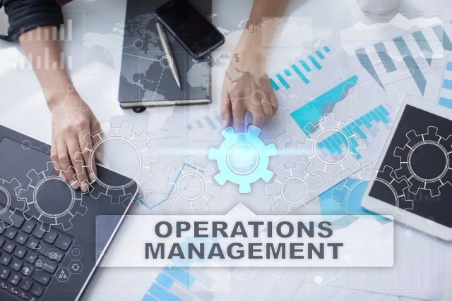 Operations Management - Overview, Responsibilities, Skills Required