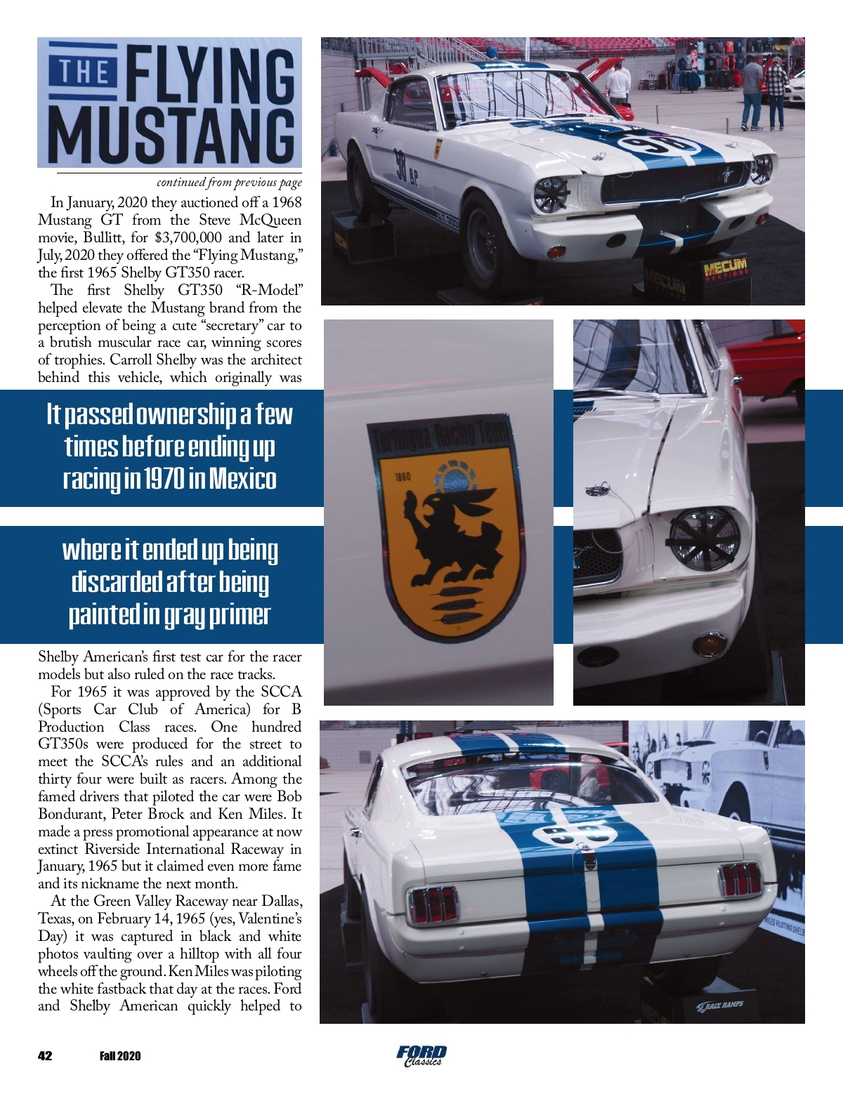 B is for build is putting an old mustang on a new one. Ford Classics Fall