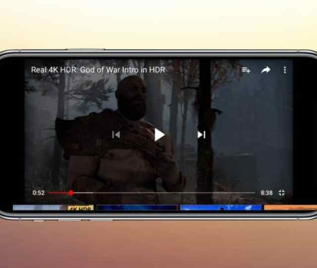Watch Hdr Youtube Videos On Your Iphone X