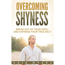Overcoming Shyness Break Out Of Your Shell And Express
