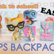 Back School Diy Lps Backpack Easy Craft
