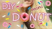 Diy Mini Donuts Jewelry Make Donut Earrings