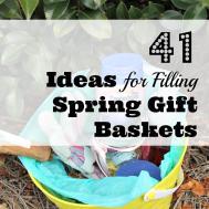 Ideas Fill Spring Gift Baskets Earning Saving