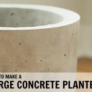 Make Large Concrete Planter