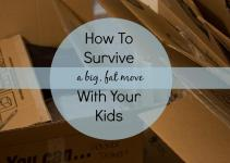 Survive Big Fat Move Kids Life
