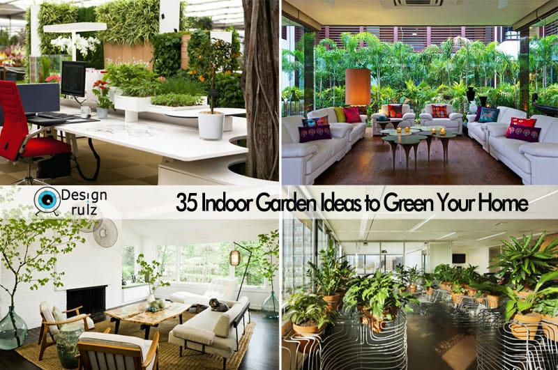 35 Indoor Garden Ideas To Green Your Home DesignRulz