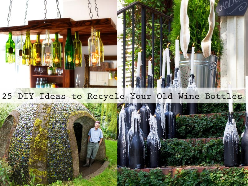25 DIY Ideas To Recycle Your Old Wine Bottles DesignRulz