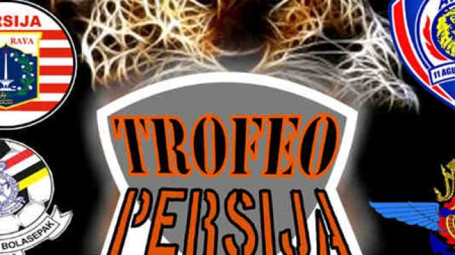 Trofeo Persija Cup Hasilkan 3 Klub Menjadi Juaranya