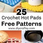 25 Free Crochet Hot Pads Patterns Diy Crafts
