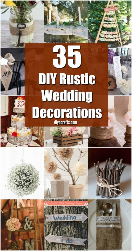 35 Breathtaking DIY Rustic Wedding Decorations For The Wedding Of Your Dreams  DIY  Crafts