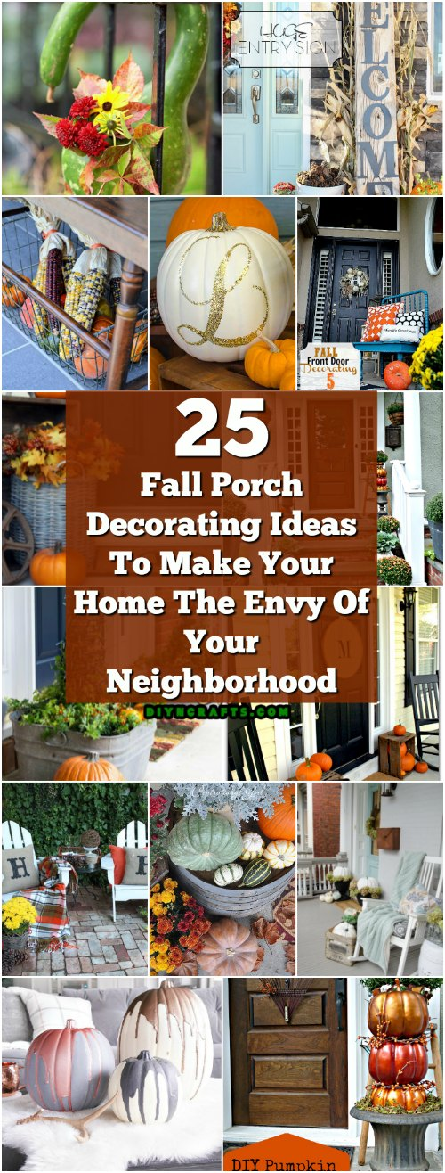 25 Fall Porch Decorating Ideas To Make Your Home The Envy Of Your Neighborhood Diy Crafts