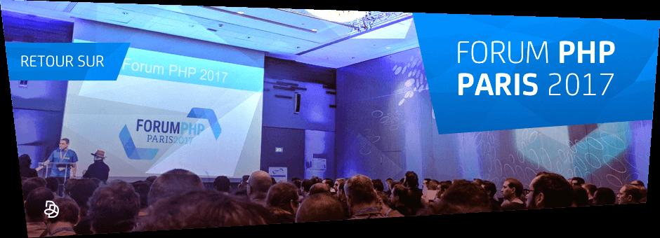 Retour sur le Forum PHP 2017 | Agence DnD
