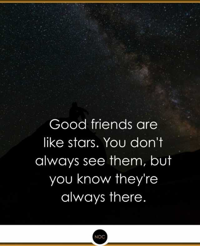 Good Friends Meme : friends, Dopl3r.com, Memes, Friends, Stars., Always, Theyre, There.
