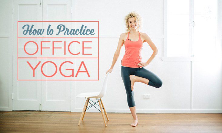 3 Yoga Poses for the Office  DOYOUYOGA