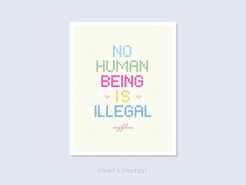 Protest Poster - No Human Being is Illegal - Amy Parker and Dan Perrera