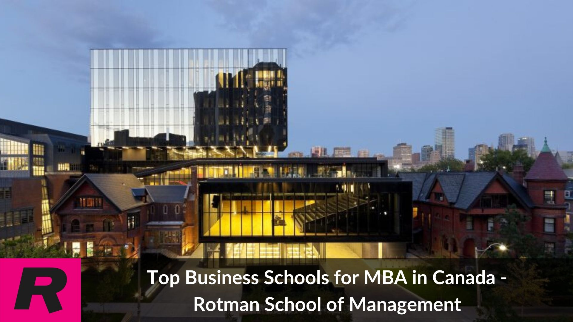 MBA in Canada - Top 25 MBA colleges. fees. cost. and salary in 2021