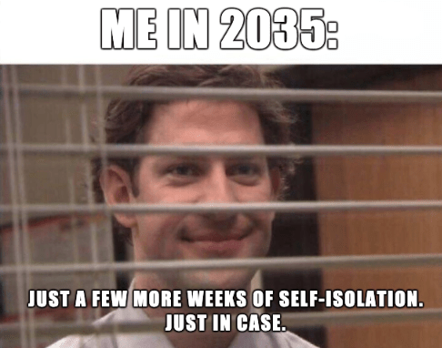 Self Isolation Corona Virus Memes 2020