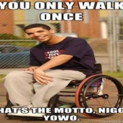 Wheelchair Jimmy Meme Blue Banquet Chair Covers Drake Meme, You Only Walk Once. - Picture | Ebaum's World
