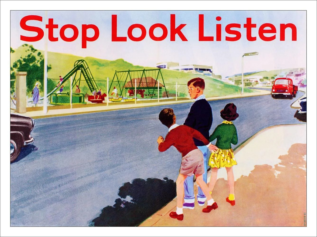 Stop Look And Listen Road Safety Art Print 7 99