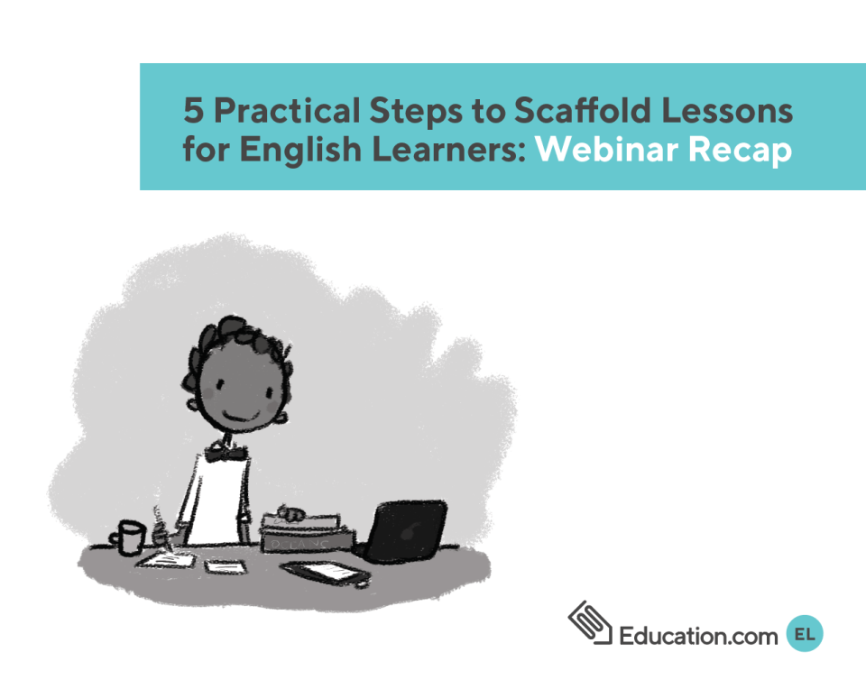 Practical Steps to scaffold English Learners
