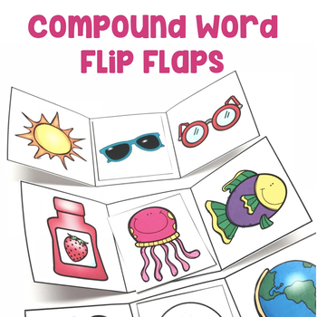 Compound Words Flip Flaps Education to the Core