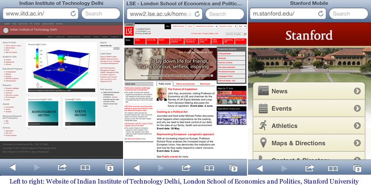 Bad website browsing experience of good universities, from left to right, non-mobile version of website of Indian Institute of Technology IIT Delhi & London School of Economics and Politics LSE; mobile edition of Standard University's website, screenshots from iPhone's Safari browser as of May 28, 2013