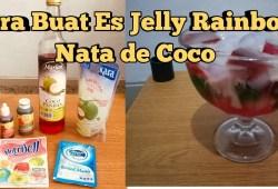 Cara Memasak RESEP ES JELLY RAINBOW NATA DE COCO – SEGER BUAT BUKA PUASA