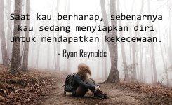 Kata Kata Kecewa Untuk Seseorang Kutipan Ryan Renolds