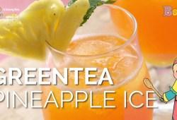 Cara Memasak Menu Buka Puasa Greentea Pineapple Ice – Resep Mudah